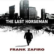 The Last Horseman | [Frank Zafiro]