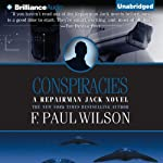 Conspiracies: A Repairman Jack Novel, Book 3 (       UNABRIDGED) by F. Paul Wilson Narrated by Christopher Price