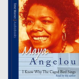 I Know Why the Caged Bird Sings Audiobook