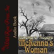 McKenna's Woman (Lawmen & Outlaws) | [Loretta C. Rogers]