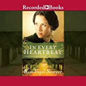 In Every Heartbeat | [Kim Vogel Sawyer]