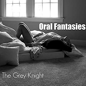 Oral Fantasies Audiobook