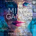 Mind Games (       UNABRIDGED) by Kiersten White Narrated by Emily Bauer