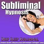 Deep Sleep Subliminal Hypnosis: Deep Relaxtion & Peace, Subconscious Affirmation,s Binaural Beats, Solfeggio Tones |  Subliminal Hypnosis