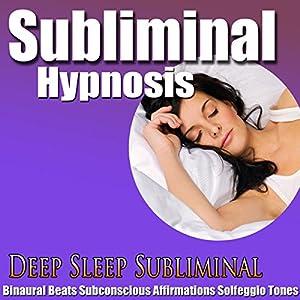 Deep Sleep Subliminal Hypnosis Speech