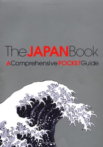 The Japan Book: A Comprehensive Pocket Guide