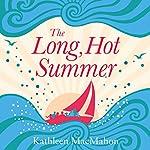 The Long Hot Summer | Kathleen MacMahon