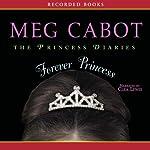 Forever Princess: Princess Diaries Volume 10 | Meg Cabot