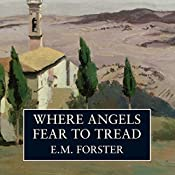Where Angels Fear to Tread | [E. M. Forster]