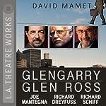 Glengarry Glen Ross | David Mamet