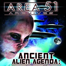 Ancient Alien Agenda: Aliens and UFOs from the Area 51 Archives  by Zecharia Sitchin Narrated by Zecharia Sitchin, Jason Martell