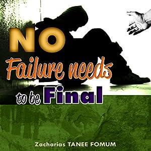 No Failure Needs to Be Final! Audiobook