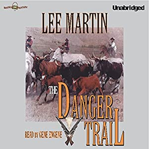 The Danger Trail Audiobook