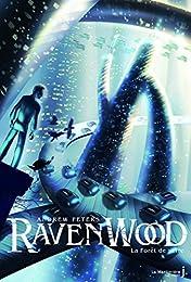 La Forêt de verre. Ravenwood tome 2 (2)