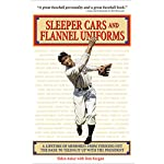 Sleeper Cars and Flannel Uniforms: A Lifetime of Memories from Striking Out the Babe to Teeing It Up with the President | Eddie Auker,Tom Keegan