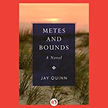 Metes and Bounds (       UNABRIDGED) by Jay Quinn Narrated by Fred Blogs