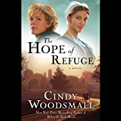 The Hope of Refuge: An Ada's House Novel | [Cindy Woodsmall]