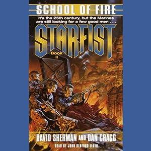 Starfist: School of Fire | [David Sherman, Dan Cragg]