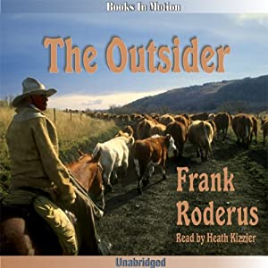 The Outsider | [Frank Roderus]