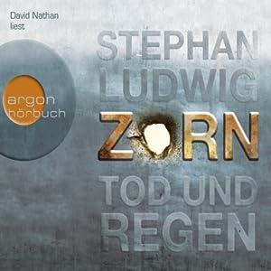 Zorn: Tod und Regen Audiobook