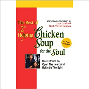The Best of a 2nd Helping of Chicken Soup for the Soul Audiobook