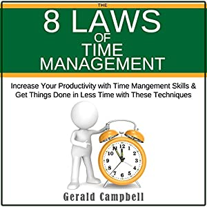 The 8 Laws of Time Management Audiobook