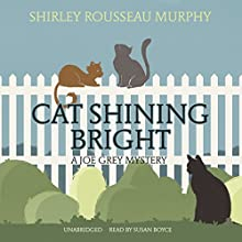 Cat Shining Bright: A Joe Grey Mystery Audiobook by Shirley Rousseau Murphy Narrated by Susan Boyce