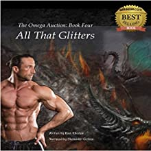 All That Glitters: The Omega Auction, Book 4 Audiobook by Kian Rhodes Narrated by Alexander Collins