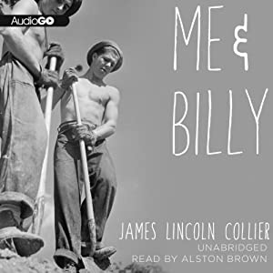 Me and Billy | [James Lincoln Collier]