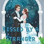 Kissed by a Stranger (Dramatized) | [Fiona Karanina Leonard]