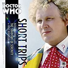 The Shadows of Serenity: Doctor Who - Short Trips Audiobook by Nigel Robinson Narrated by Nicola Bryant