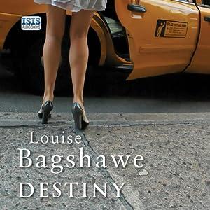 Destiny | [Louise Bagshawe]