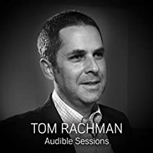 Tom Rachman: Audible Sessions: FREE Exclusive Interview Discours Auteur(s) : Robin Morgan Narrateur(s) : Tom Rachman