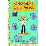 Agnes Parker...Girl in Progress | Kathleen O'Dell