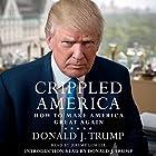 Crippled America: How to Make America Great Again Hörbuch von Donald J. Trump Gesprochen von: Jeremy Lowell, Donald J. Trump - introduction