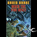 When the Tide Rises: RCN Series, Book 6 | David Drake