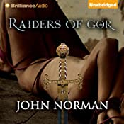 Raiders of Gor: Gorean Saga, Book 6 | John Norman