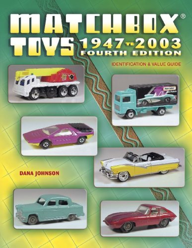 Matchbox Toys 1947 to 2003: Identification & Value Guide (Matchbox Toys: Identification & Value Guide)
