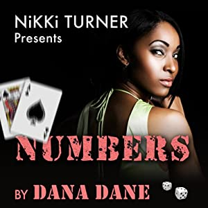 Numbers: A Novel (Nikki Turner Presents) | [Dana Dane]