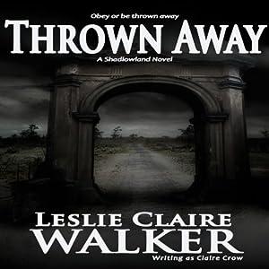 Thrown Away Audiobook