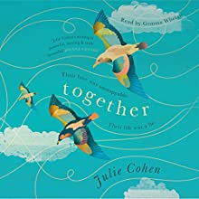 Together | Livre audio Auteur(s) : Julie Cohen Narrateur(s) : Gemma Whelan