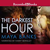 The Darkest Hour: Kelly Group International, Book 1 | [Maya Banks]