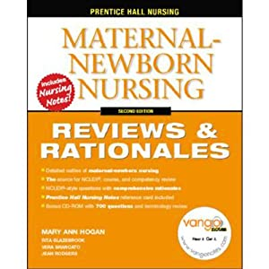 VangoNotes for Maternal-Newborn Nursing: Reviews and Rationales, 2/e | [Mary Ann Hogan]