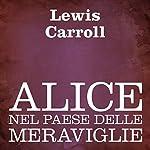 Alice nel paese delle meraviglie [Alice's Adventures in Wonderland]   Lewis Carroll