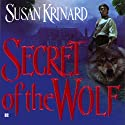Secret of the Wolf Audiobook by Susan Krinard Narrated by Vanessa Hart