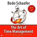 The Art of Time Management Hörbuch von Bodo Schaefer Gesprochen von: Troy W. Hudson