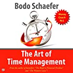The Art of Time Management | Bodo Schaefer