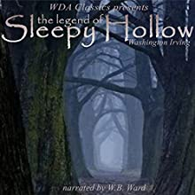 WDA Classics Presents Washington Irving's The Legend of Sleepy Hollow: A Re-introduction of Washington Irving's Classic with an Introduction by W. B. Ward Audiobook by Washington Irving Narrated by W.B. Ward