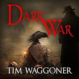 Dark War: Matt Richter, Book 3 | [Tim Waggoner]