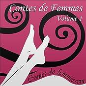 Contes de Femmes Volume 1 |  Élodie,  Hanna,  Constance,  Michel